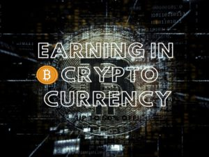 How to start Earning in Crypto currency