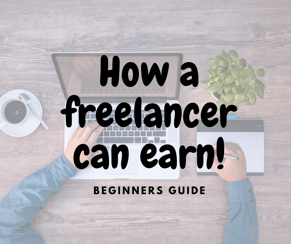 how a freelancer earn